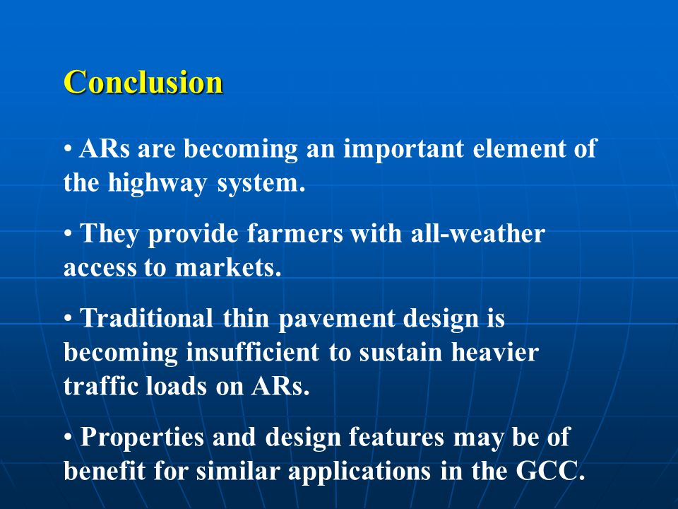 Conclusion ARs are becoming an important element of the highway system.