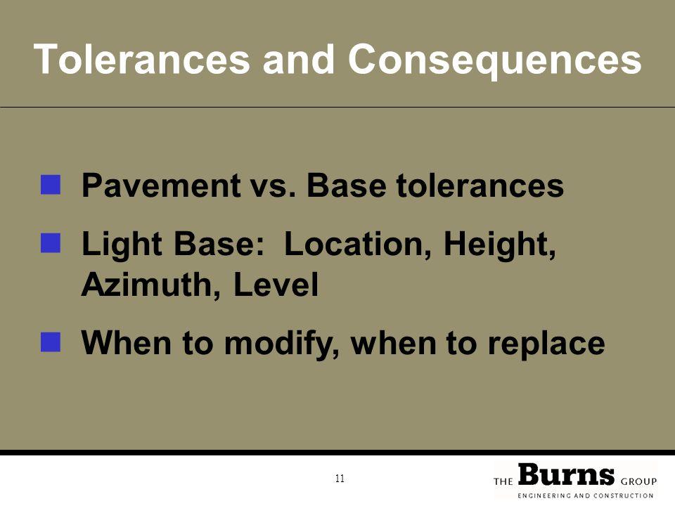 11 Tolerances and Consequences Pavement vs.