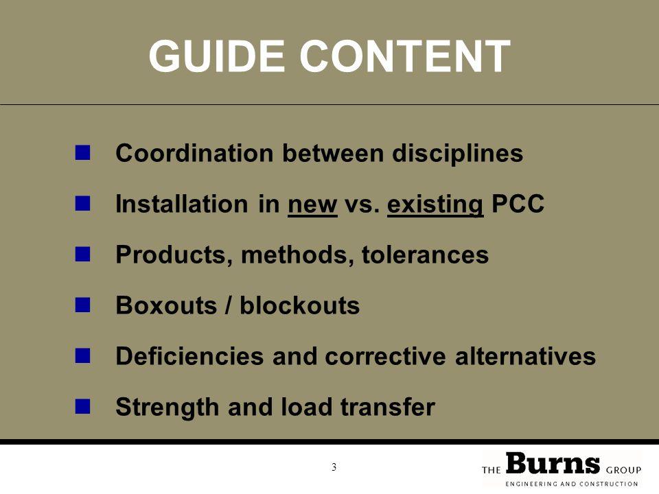 3 GUIDE CONTENT Coordination between disciplines Installation in new vs.