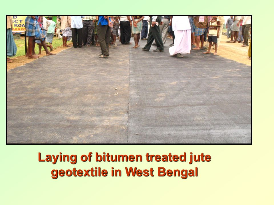 Laying of bitumen treated jute geotextile in West Bengal
