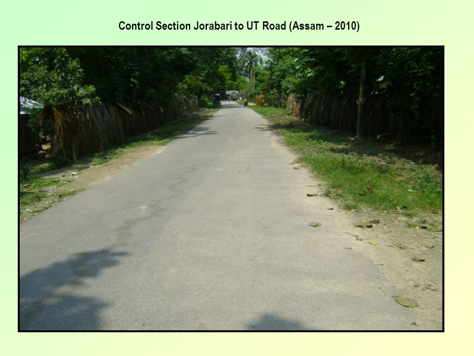 Control Section Jorabari to UT Road (Assam – 2010)