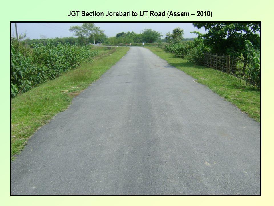 JGT Section Jorabari to UT Road (Assam – 2010)
