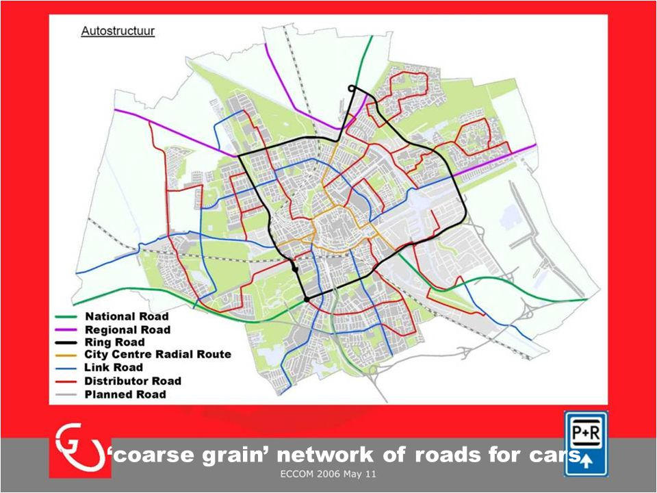 'coarse grain' network of roads for cars