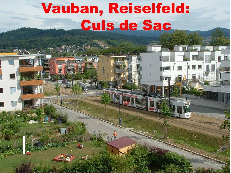 Vauban, Reiselfeld: Culs de Sac