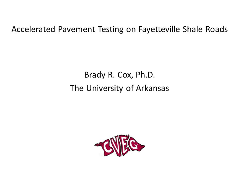Extent of Fayetteville Shale Deposits in Arkansas  Natural gas exploration and drilling in Fayetteville Shale deposits are rapidly expanding in magnitude and extent across the state  Heavy truck traffic associated with natural gas drilling activities is having a significant impact on roads that were not designed to carry these loads  The reduction in pavement life caused by heavy Fayetteville Shale drilling activities needs to be quantified on a road-by-road basis