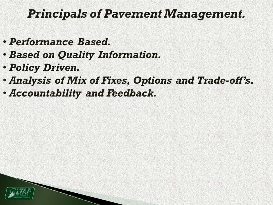 Principals of Pavement Management. Performance Based.