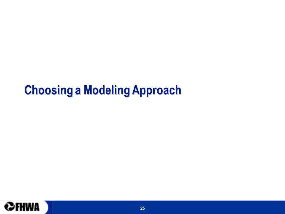 25 Choosing a Modeling Approach