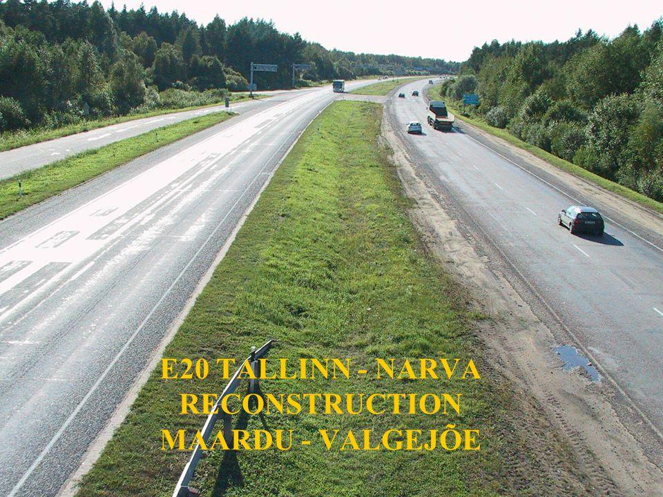 E20 TALLINN - NARVA RECONSTRUCTION MAARDU - VALGEJÕE