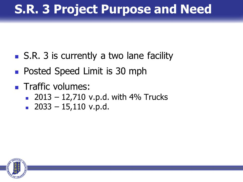 S.R. 3 Project Purpose and Need S.R.