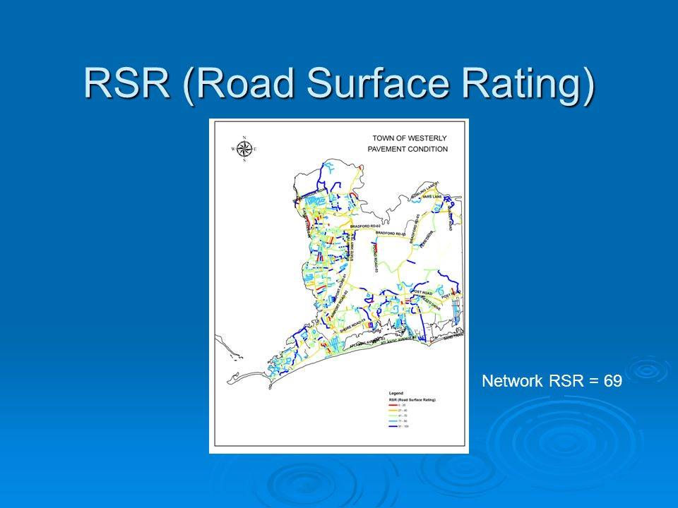 RSR (Road Surface Rating) Network RSR = 69