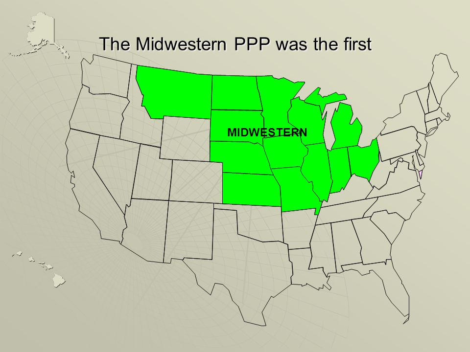The Midwestern PPP was the first MIDWESTERN