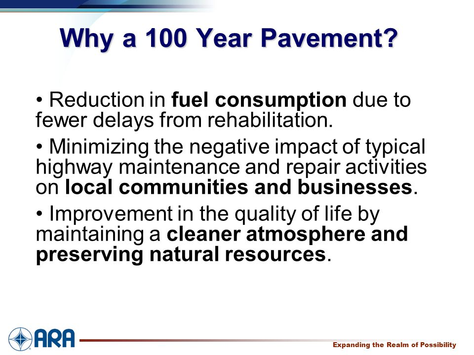 a Expanding the Realm of Possibility Why a 100 Year Pavement.