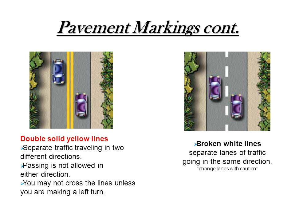 Pavement Markings cont.
