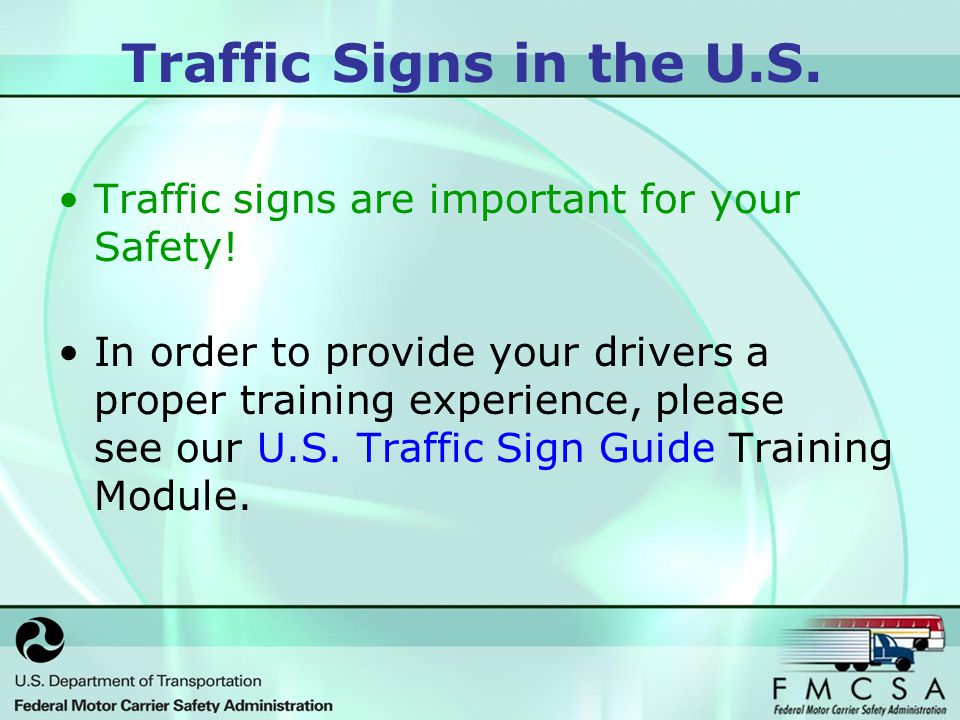 Traffic Signs in the U.S. Traffic signs are important for your Safety.