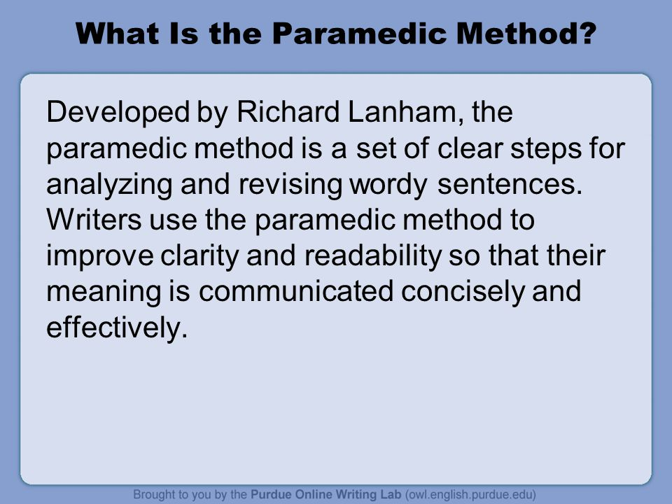 Paramedic Method Step 1 1.Underline the prepositional phrases* in the sentence.