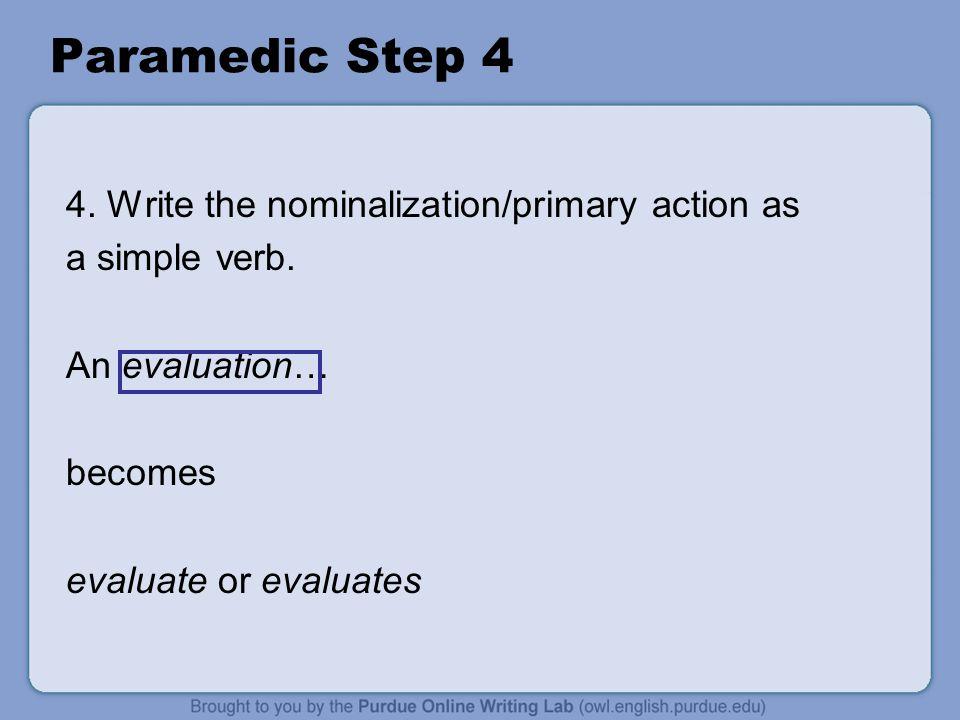 Paramedic Step 5 5.