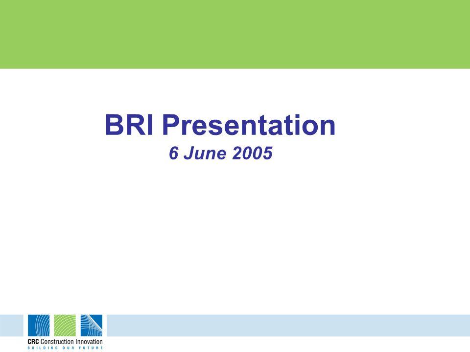BRI Presentation 6 June 2005