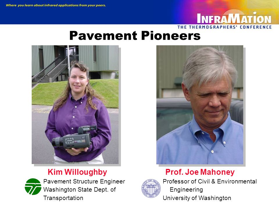 Kim Willoughby Pavement Structure Engineer Washington State Dept.
