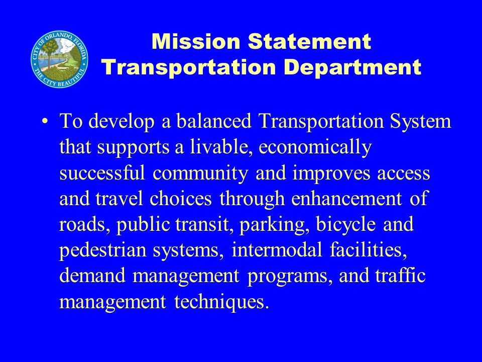 Fiscal Year 2005/2006 Service Delivery & Key Challenges Transportation Planning Downtown Transportation Plan - Plan a transportation network to support Downtown growth.