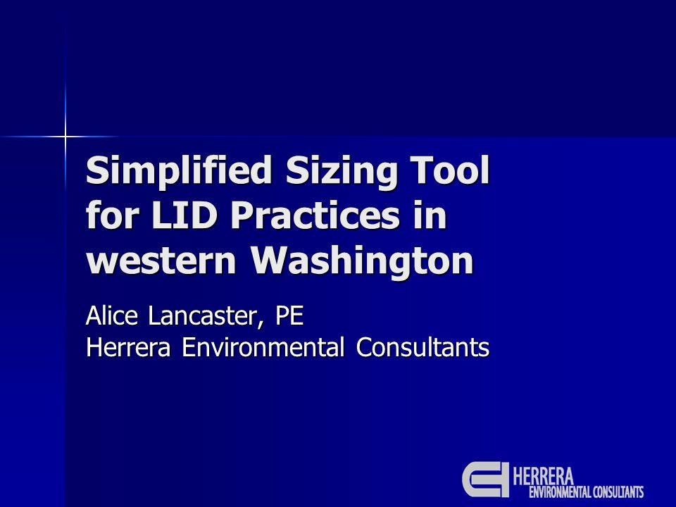 Presentation Overview WA NPDES permit WA NPDES permit Simplified tool: allows sizing of pre- designed LID BMPs without continuous modeling Simplified tool: allows sizing of pre- designed LID BMPs without continuous modeling Kitsap County Kitsap County Western WA lowlands Western WA lowlands