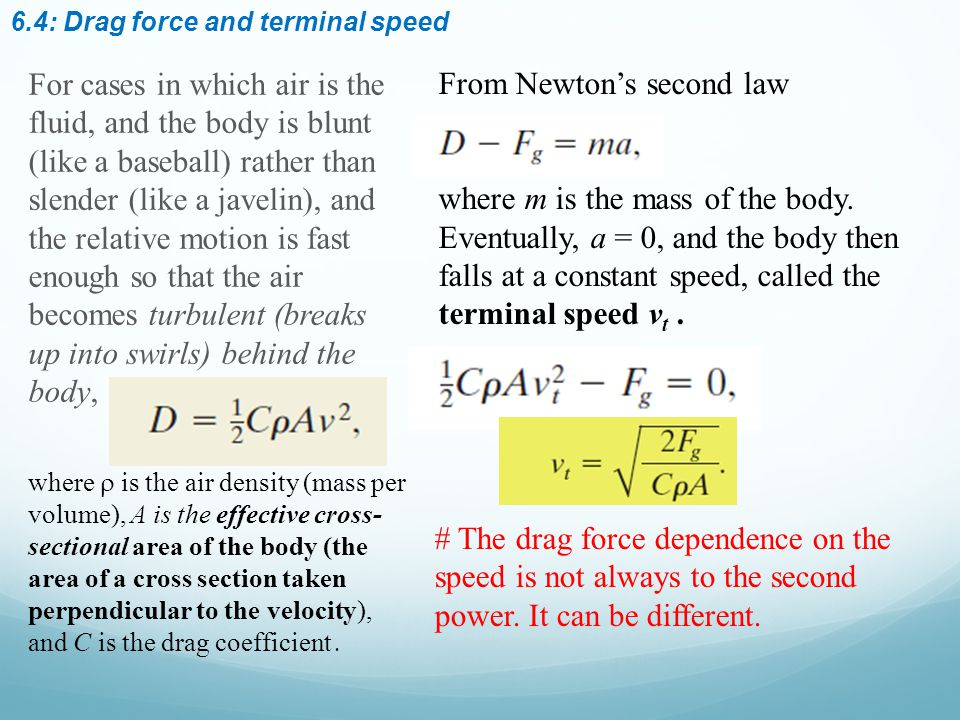 Some typical values of terminal speed 6.4: Drag force and terminal speed