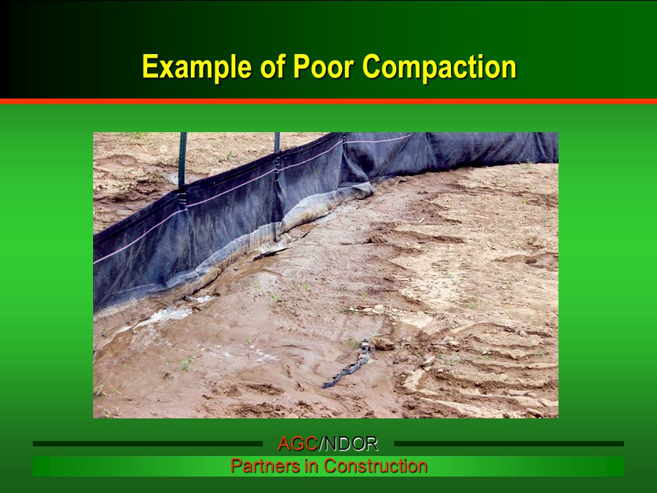 Example of Poor Compaction AGC/NDOR Partners in Construction