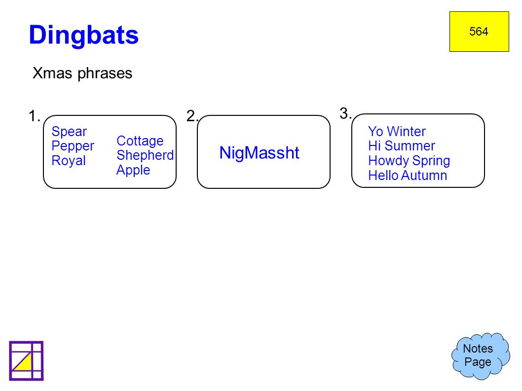 Xmas phrases Dingbats Notes Page 564 1.2.3.