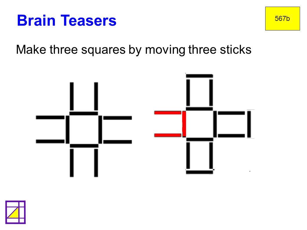 Brain Teasers 567b Make three squares by moving three sticks