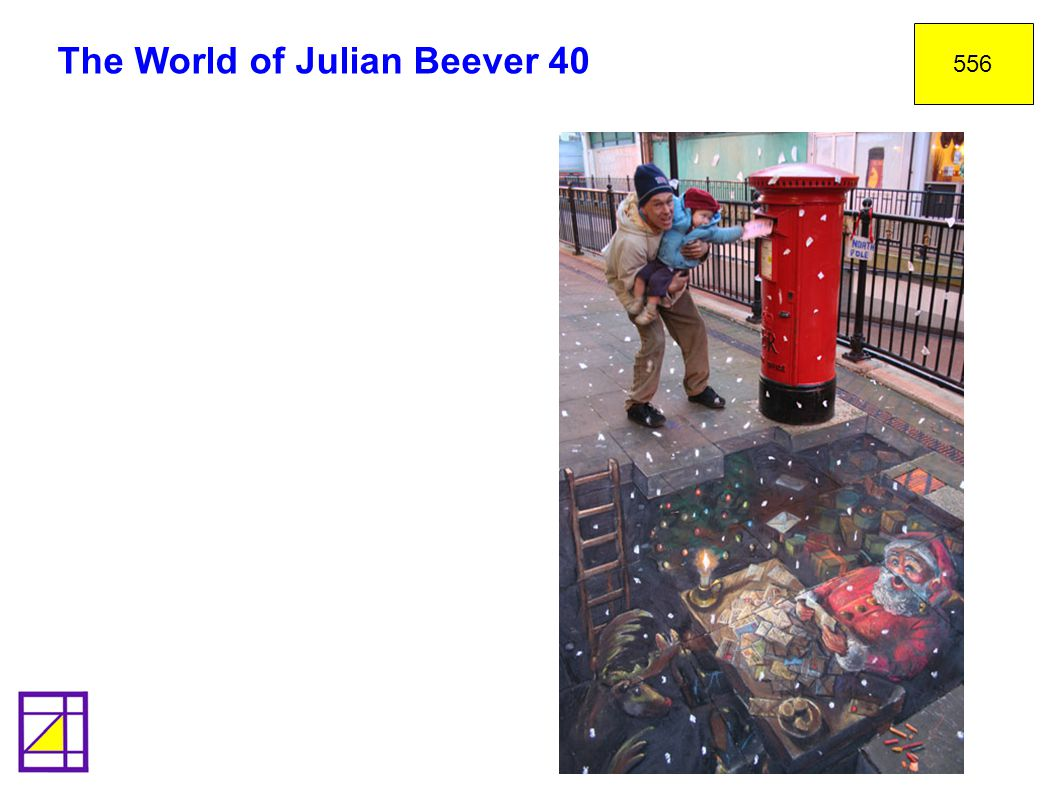 The World of Julian Beever 40 556