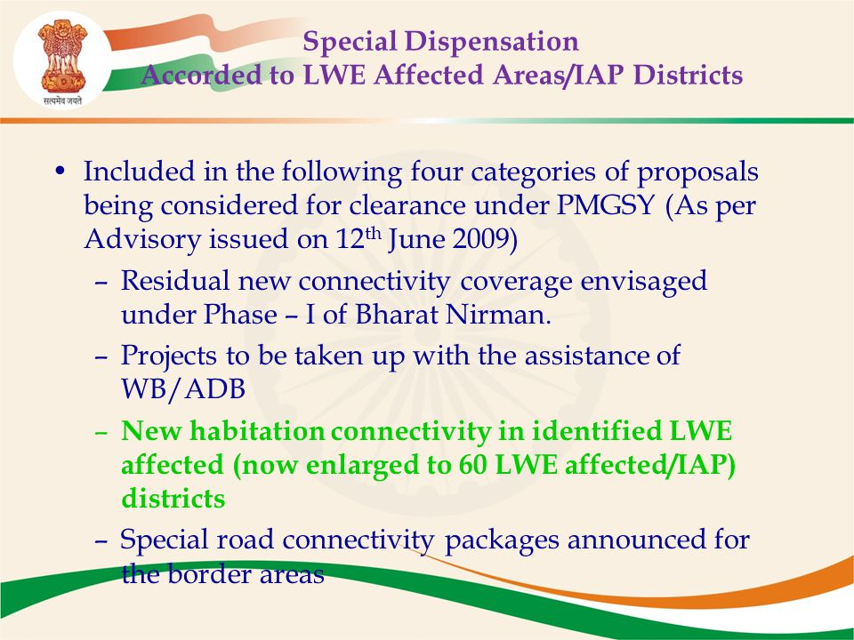 Special Dispensation Accorded to LWE Affected Areas/IAP Districts Included in the following four categories of proposals being considered for clearanc