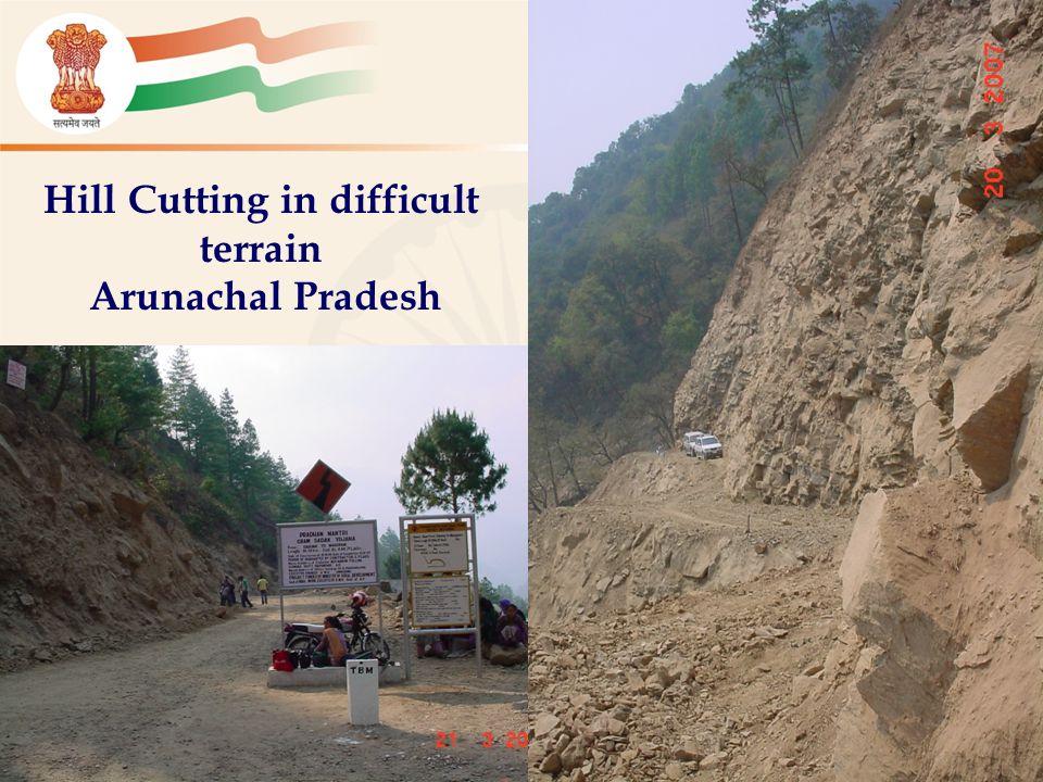 Hill Cutting in difficult terrain Arunachal Pradesh