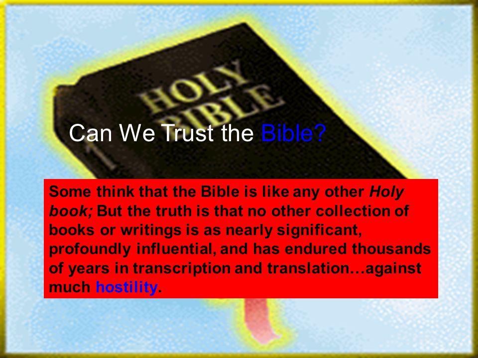 The Bible is Unique.