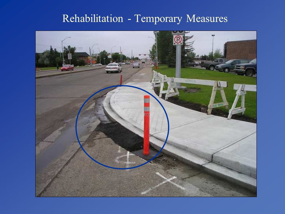 Rehabilitation - Temporary Measures