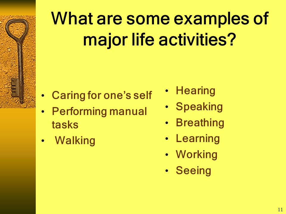 11 What are some examples of major life activities.