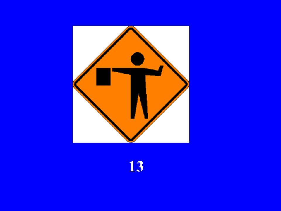 Here Comes Sign #13...
