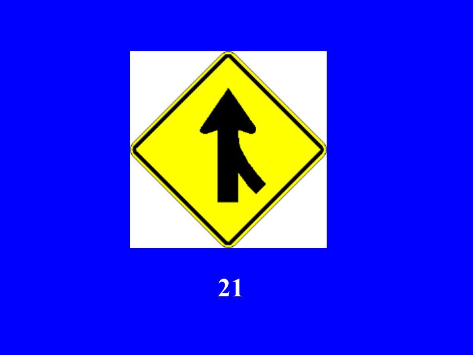 Here Comes Sign #21...
