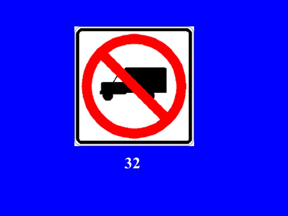 Here Comes Sign #32...