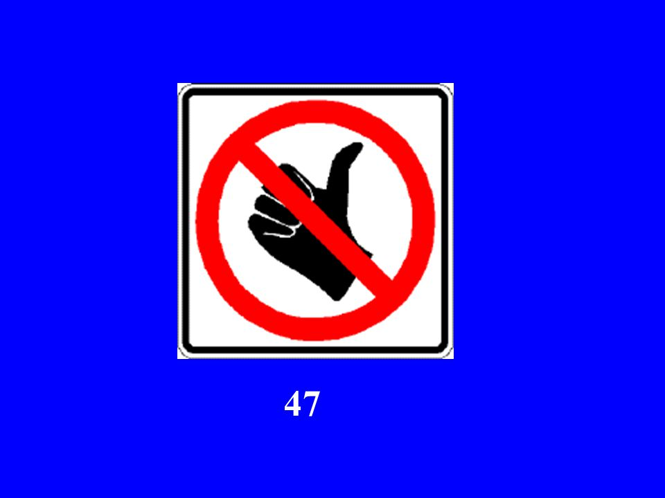 Here Comes Sign #47...