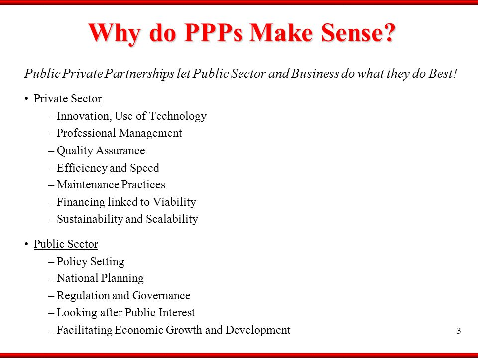 Affordable Housing: Relevance of PPPs 4 PPP is emerging as an efficient model for delivery of services across sectors.
