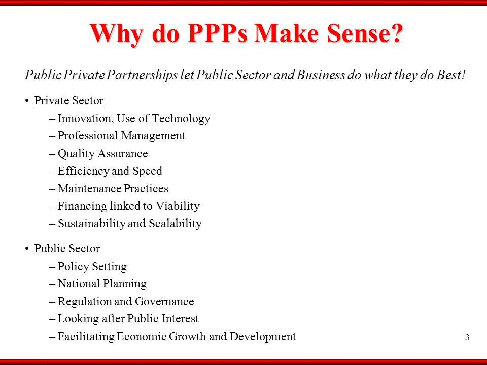 Why do PPPs Make Sense.