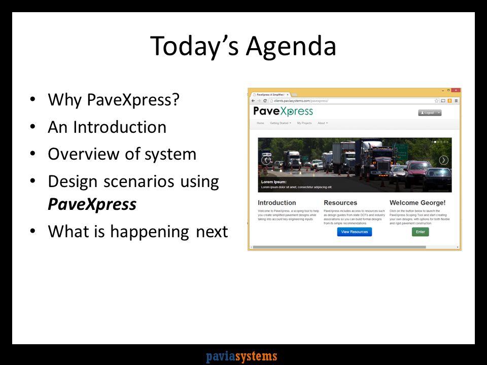 paviasystems Today's Agenda Why PaveXpress.
