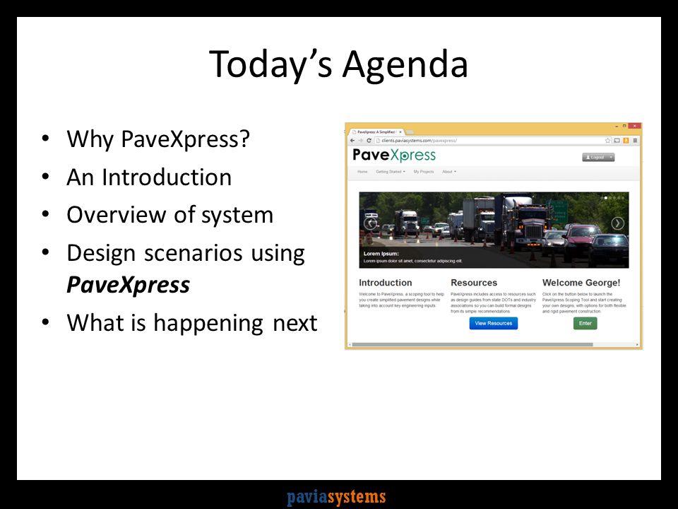 paviasystems A Simplified Pavement Design Tool www.pavexpressdesign.com