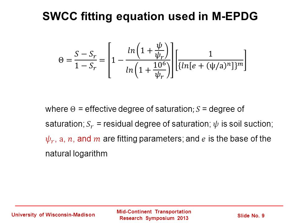 SWCC fitting equation used in M-EPDG Mid-Continent Transportation Research Symposium 2013 Slide No.
