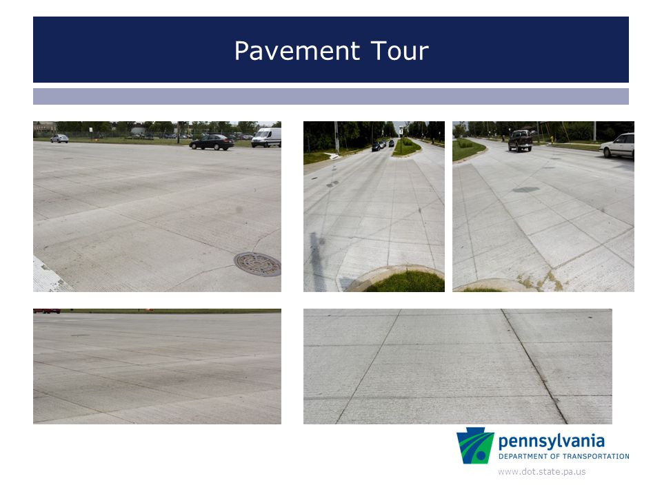 www.dot.state.pa.us Pavement Tour