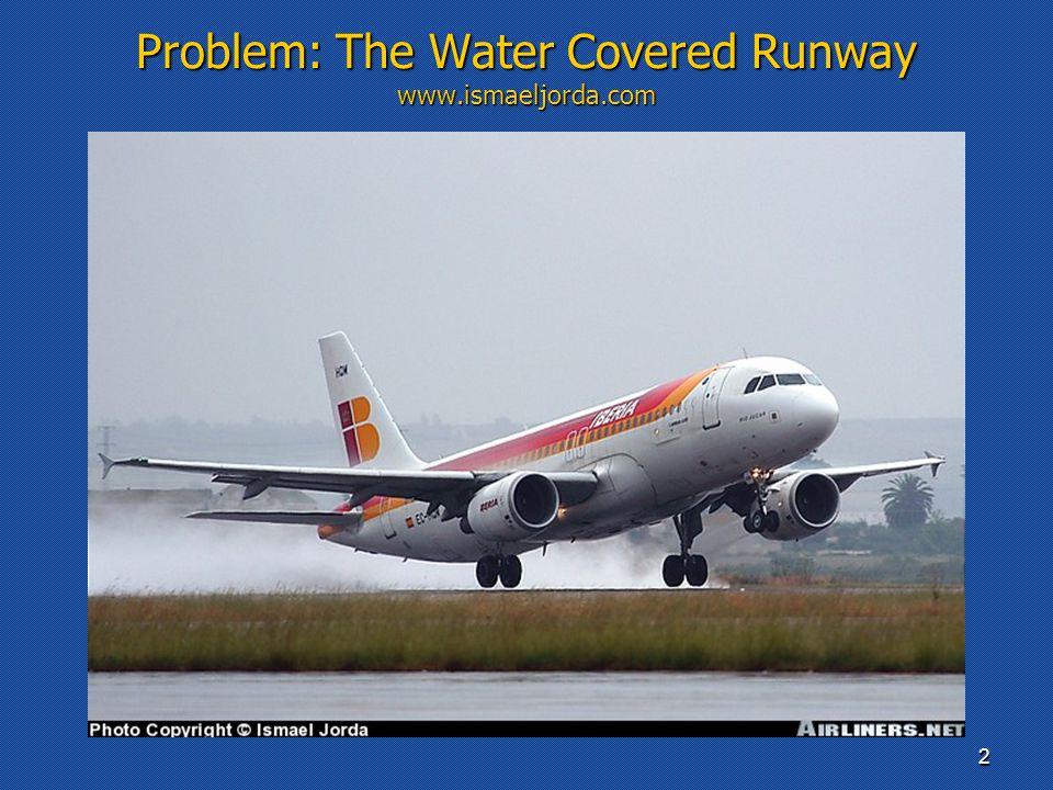 Problem: The Water Covered Runway www.ismaeljorda.com 2