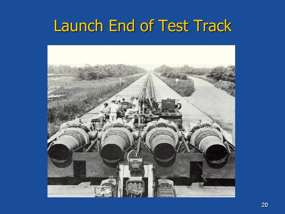 Launch End of Test Track 20