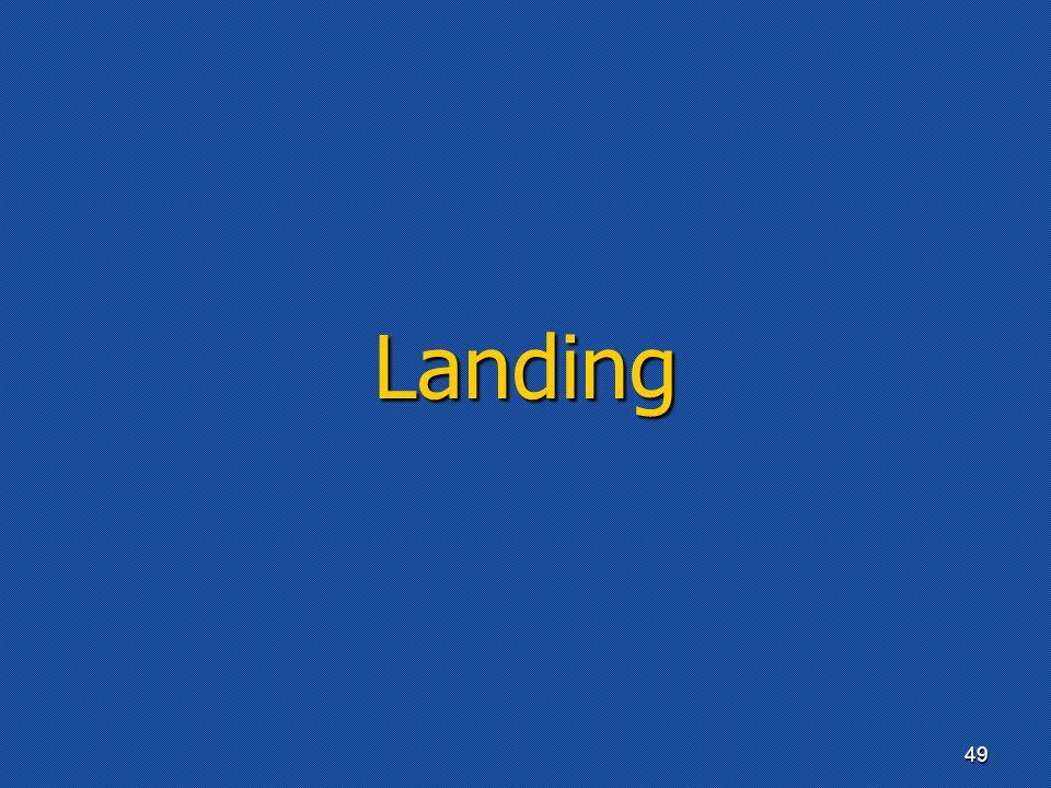 Landing 49