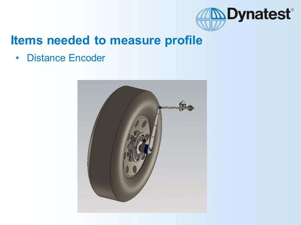 Items needed to measure profile Distance Encoder