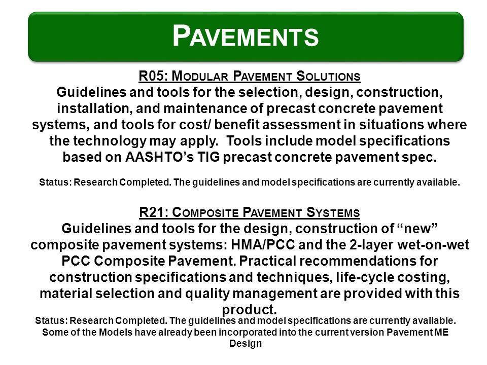 R05: M ODULAR P AVEMENT S OLUTIONS Guidelines and tools for the selection, design, construction, installation, and maintenance of precast concrete pav
