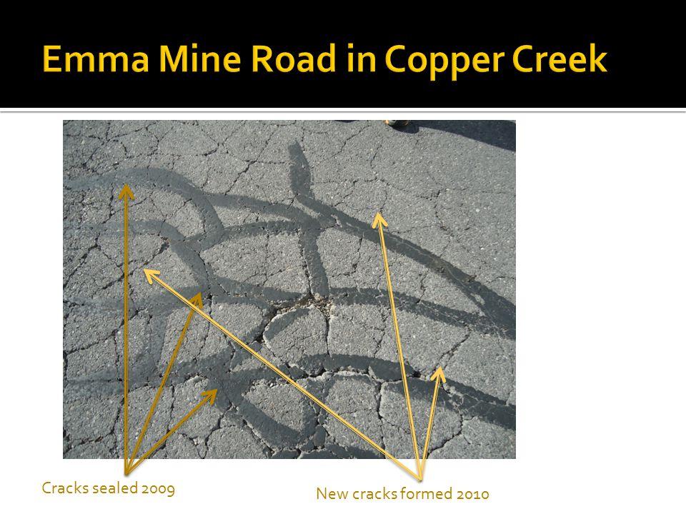 Cracks sealed 2009 New cracks formed 2010